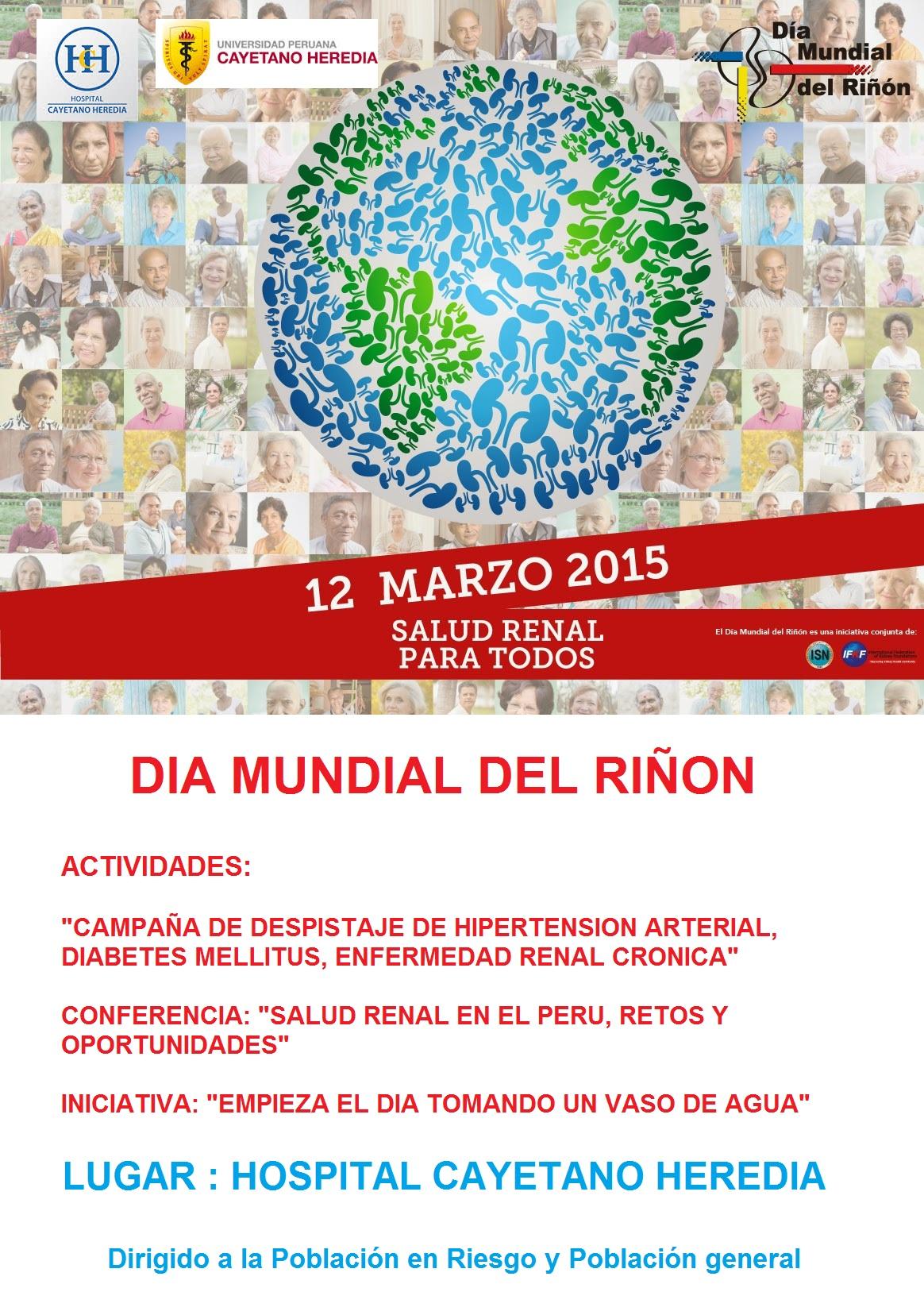 """DIA MUNDIAL DEL RIÑON 2015: """"CAMPAÑA DE PREVENCION Y DETECCION DE LA ENFERMEDAD RENAL CRONICA """""""