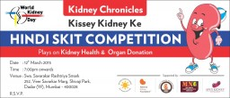 "Invitation for final round of Hindi Skit Competition ""Kidney Chronicles – Kisse Kidney Ke"""